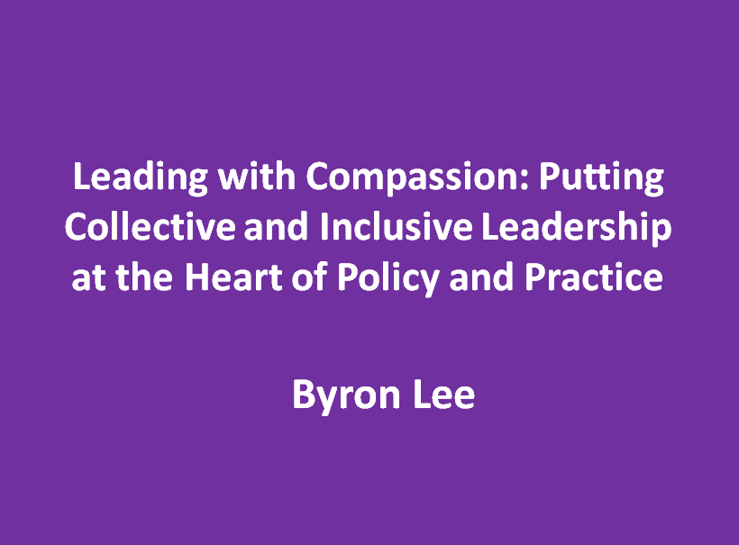 Inaugural Conference - Byron Lee on Compassionate and Collective Leadership