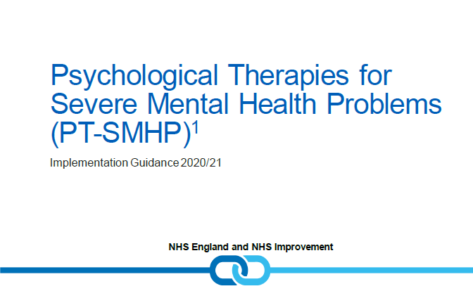 Psychological Therapies for Severe Mental Health Problems - Implementation Guidance